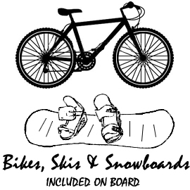 Free Bikes, Snowboards & skis on board